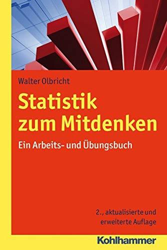 9783170234420: Statistik zum Mitdenken: Ein Arbeits- und Übungsbuch