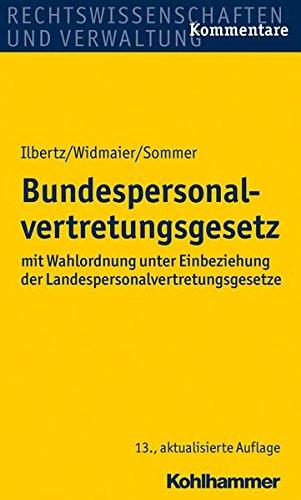 9783170238008: Bundespersonalvertretungsgesetz: mit Wahlordnung unter Einbeziehung der Landespersonalvertretungsgesetze