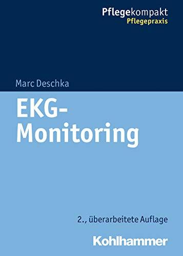 9783170240438: EKG-Monitoring (Pflegekompakt / Pflegepraxis)