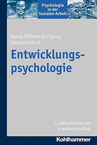 9783170257177: Entwicklungspsychologie (Psychologie in Der Sozialen Arbeit)