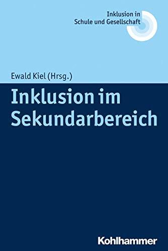 9783170263857: Inklusion im Sekundarbereich (Inklusion in Schule Und Gesellschaft)