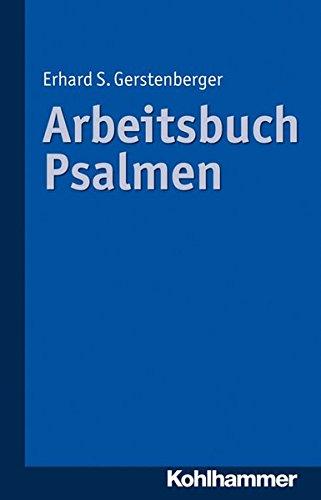 Arbeitsbuch Psalmen (Paperback): Erhard S Gerstenberger
