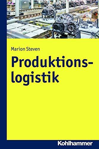 9783170286368: Produktionslogistik (German Edition)