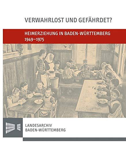 9783170288720: Heimerziehung in Baden-W�rttemberg 1949-1975: Katalog zur gleichnamigen Ausstellung