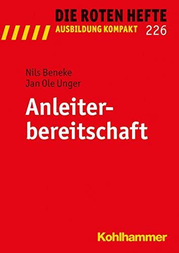 9783170291508: Anleiterbereitschaft (Die Roten Hefte / Ausbildung Kompakt) (German Edition)