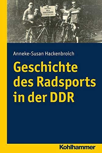 Geschichte Des Radsports in Der Ddr: Hackenbroich, Anneke Susan