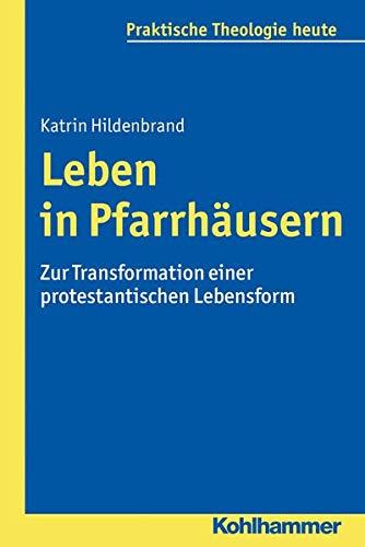 Leben in Pfarrhäusern: Katrin Hildenbrand