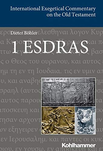 9783170298002: 1 Esdras (International Exegetical Commentary on the Old Testament (IECOT))