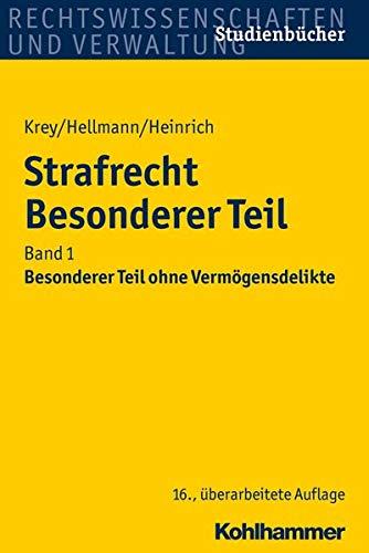 9783170298842: Strafrecht Besonderer Teil: Band 1: Besonderer Teil ohne Vermögensdelikte (Studienbucher Rechtswissenschaft) (German Edition)