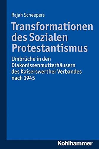 Transformationen des Sozialen Protestantismus: Rajah Scheepers
