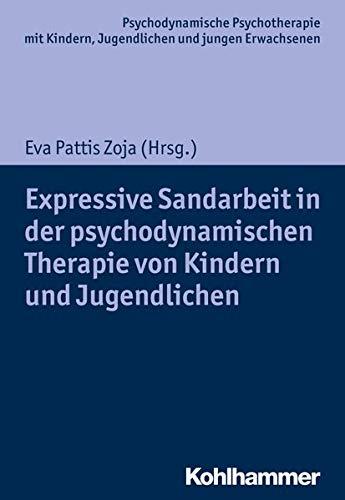 Expressive Sandarbeit in Der Psychodynamischen Therapie Von: Eduardo Carvallo (contributions),