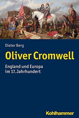 9783170331600: Oliver Cromwell: England und Europa im 17. Jahrhundert
