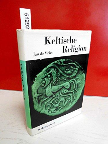 9783170710337: Keltische Religion