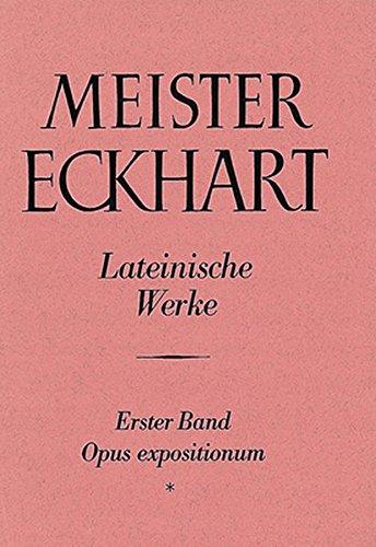 9783170710825: Meister Eckhart Lateinische Werke: Prologi in Opus Tripartitum / Prologi in Opus Tripartitum / Expositio Libri Genesis: 1