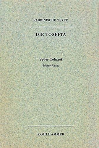 Rabbinische Texte. Erste Reihe. Bd. VI/3. Seder Toharot: Gerhard Lisowsky
