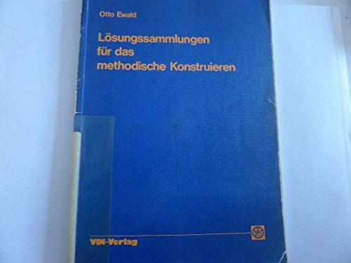 9783184003104: Losungssammlungen fur das methodische Konstruieren (German Edition)