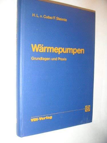 9783184003456: Wärmepumpen: Grundlagen u. Praxis (German Edition)
