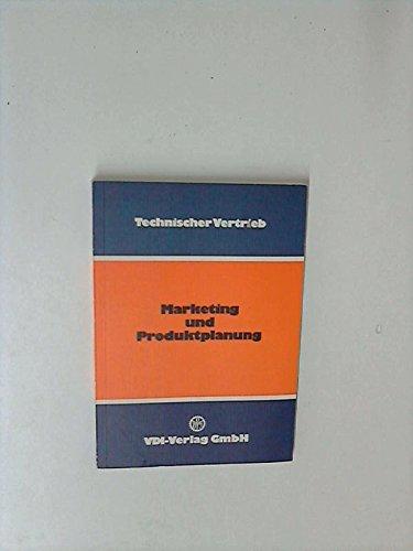 Marketing und Produktplanung. hrsg. vom Verein Dt.