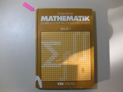 9783184006853: Mathematik I. Lehrbuch f�r Fachhochschulen