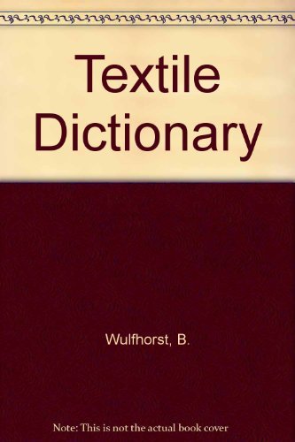 9783184008765: Textile Dictionary (English, German, French, Italian and Spanish Edition)