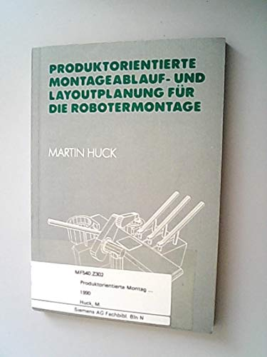 9783184010515: Produktorientierte Montageablauf- und Layoutplanung für die Robotermontage
