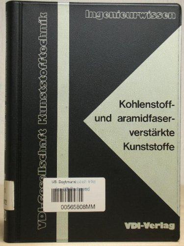 9783184040277: Kohlenstoff- und aramidfaserverstarkte Kunststoffe (Ingenieurwissen)