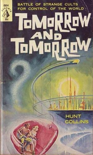 Tomorrow and Tomorrow: Hunt Collins