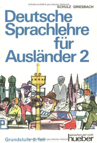 9783190010059: Deutsche Sprachlehre Fur Auslander - Two-Volume Edition - Level 2: Lehrbuch 2