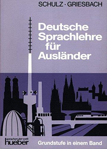9783190010066: Deutsche Sprachlehre Fur Auslander - One-Volume Edition - Level 2: Lehrbuch