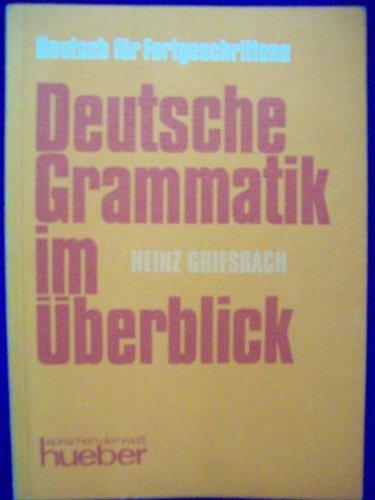 9783190011308: Deutsch Fur Fortgeschrittene: Deutsche Grammatik Im Uberblick