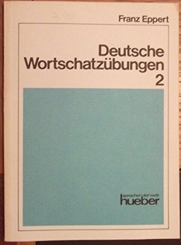 9783190012930: Deutsche Wortschatzübungen, Bd.2