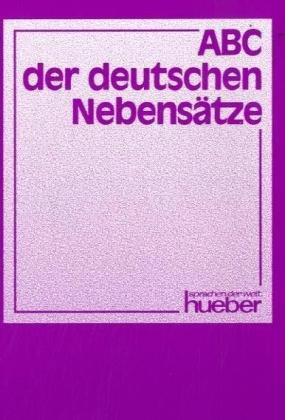 9783190013401: Abc Der Deutschen Nebensaetze (German Edition)