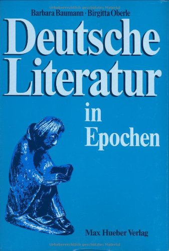 Deutsche Literatur in Epochen, German Language Hardcover: Barbara Baumann, Birgitta
