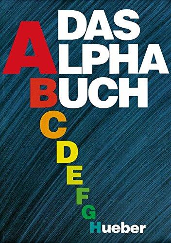 9783190015245: Das Alpha-Buch.