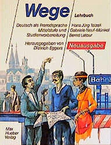 Wege: Lehrbuch: Tetzeli; Neuf; Latour;