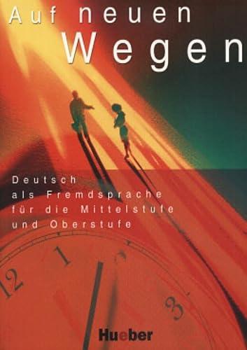 9783190016402: Auf Neuen Wegen (German Edition)