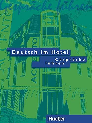 9783190016464: Deutsch Im Hotel - Gesprache Fuhren: Gesprache Fuhren