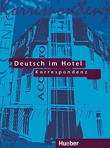 9783190016471: Deutsch Im Hotel - Gesprache Fuhren: Korrespondenz (German Edition)