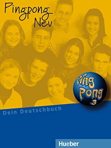 9783190016563: Pingpong neu Lehrbuch. Per la Scuola media: PINGPONG NEU 3 Kursbuch (alum.)