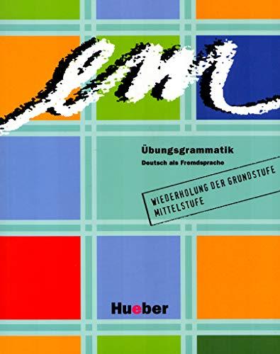 9783190016570: EM-ÜBUNGSGRAMMATIK [Lingua tedesca]: Deutsch als Fremdsprache für die Mittelstufe