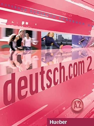 9783190016594: Deutsch.Com: Kursbuch 2 (German Edition)