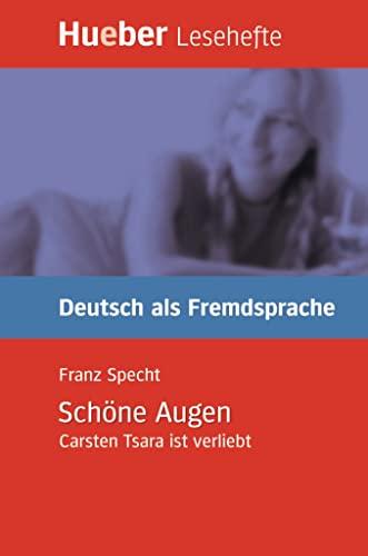 9783190016662: Lesehefte Deutsch als Fremdsprache Stufe B1. Schöne Augen. Carsten Tsara ist verliebt. (Lernmaterialien)