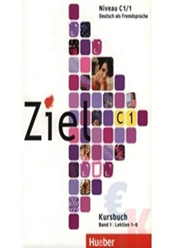 9783190016754: Ziel: C1 Kursbuch Band 1 (German Edition)