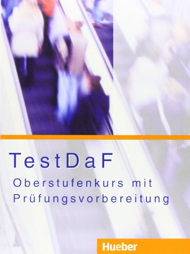 9783190017003: TESTDaF-Oberstufenkurs mit Pruefungsvorb