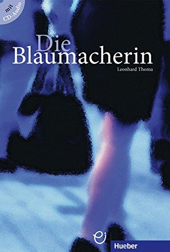 9783190017225: Die Blaumacherin - Buch MIT Audio-CD (German Edition)