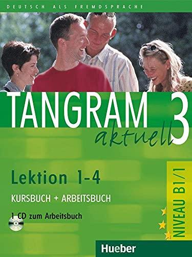 9783190018185: Tangram aktuell. Lektion 1-4. Kursbuch-Arbeitsbuch. Con CD Audio. Per il Liceo linguistico: Tangram Aktuell 3. Lektion 1-4. Kursbuch Y Arbeitsbuch (+  CD)