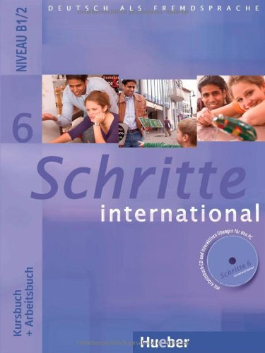 9783190018567: Schritte international. Kursbuch-Arbeitsbuch. Per le Scuole superiori. Con CD Audio: SCHRITTE INTERNATIONAL.6.KB.+AB.+CDz.AB