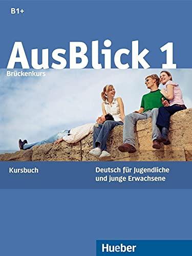 9783190018604: Ausblick. Kursbuch. Per le Scuole superiori: AUSBLICK 1 Kursbuch (alum.)