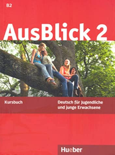 9783190018611: Ausblick. Kursbuch. Per le Scuole superiori: AUSBLICK 2 Kursbuch (alum.)