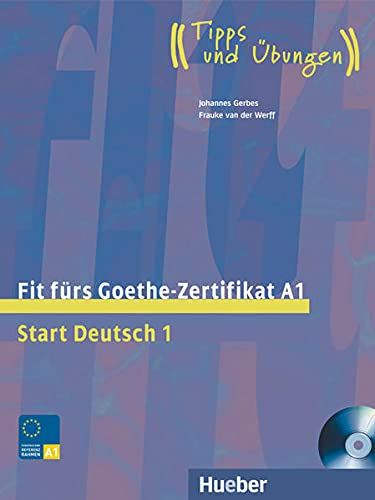 FIT F.GOETHE-ZERTIFIKAT Start 1-lib+CD: Johannes Gerbes; Frauke